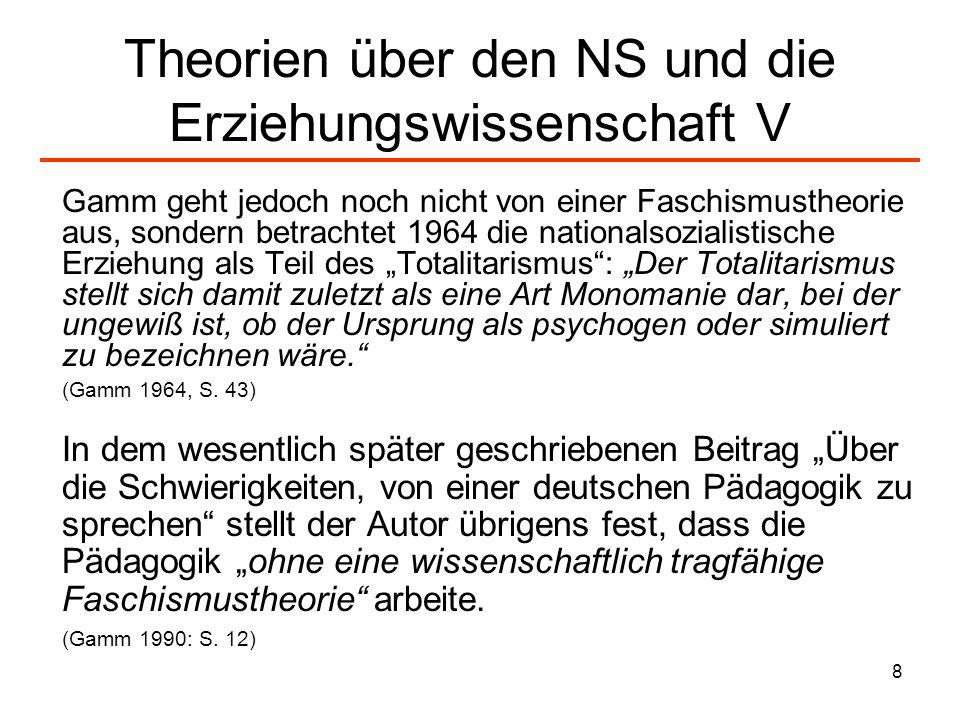 Theorien über den NS und die Erziehungswissenschaft V