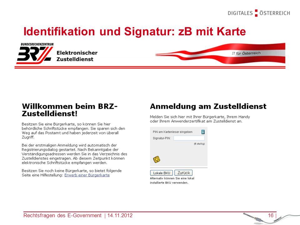 Identifikation und Signatur: zB mit Karte