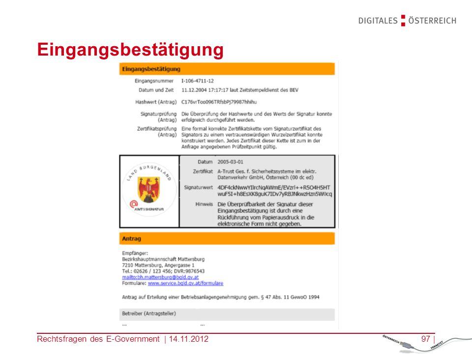 Eingangsbestätigung Rechtsfragen des E-Government | 14.11.2012