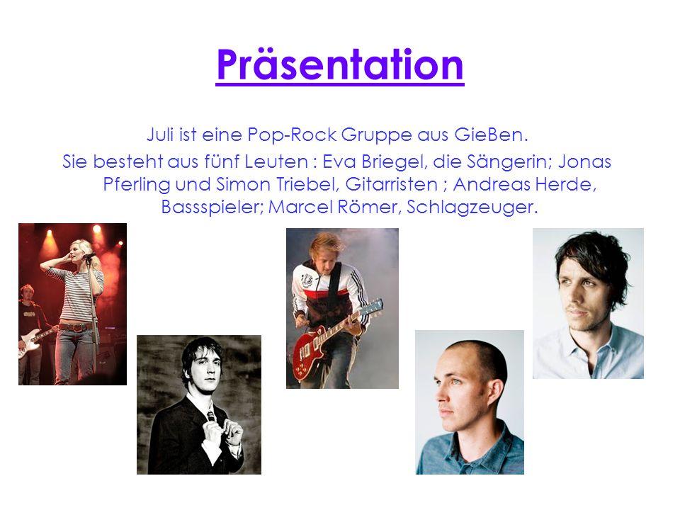 Juli ist eine Pop-Rock Gruppe aus GieBen.