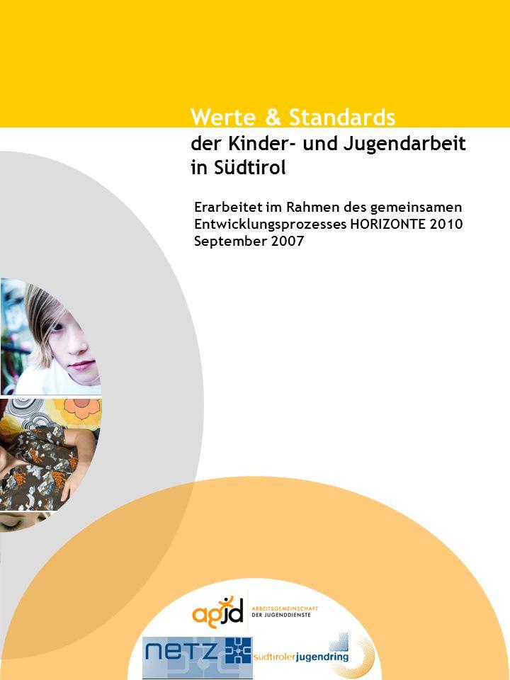 Werte & Standards der Kinder- und Jugendarbeit in Südtirol