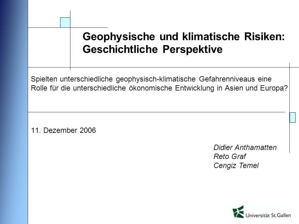 Geophysische und klimatische Risiken: Geschichtliche Perspektive
