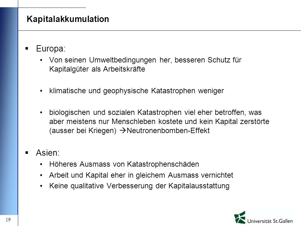 Kapitalakkumulation Europa: Asien: