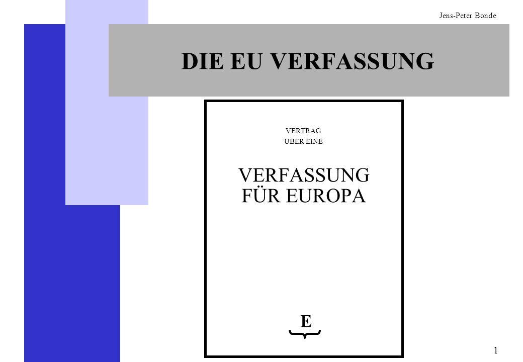 DIE EU VERFASSUNG VERTRAG ÜBER EINE VERFASSUNG FÜR EUROPA E