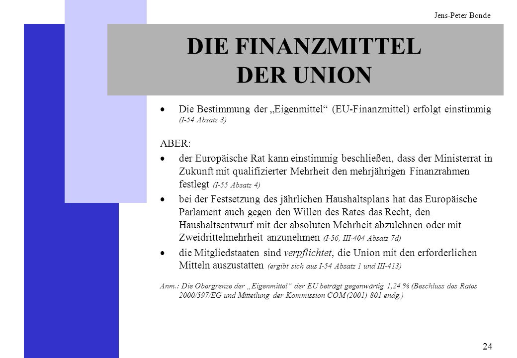 DIE FINANZMITTEL DER UNION
