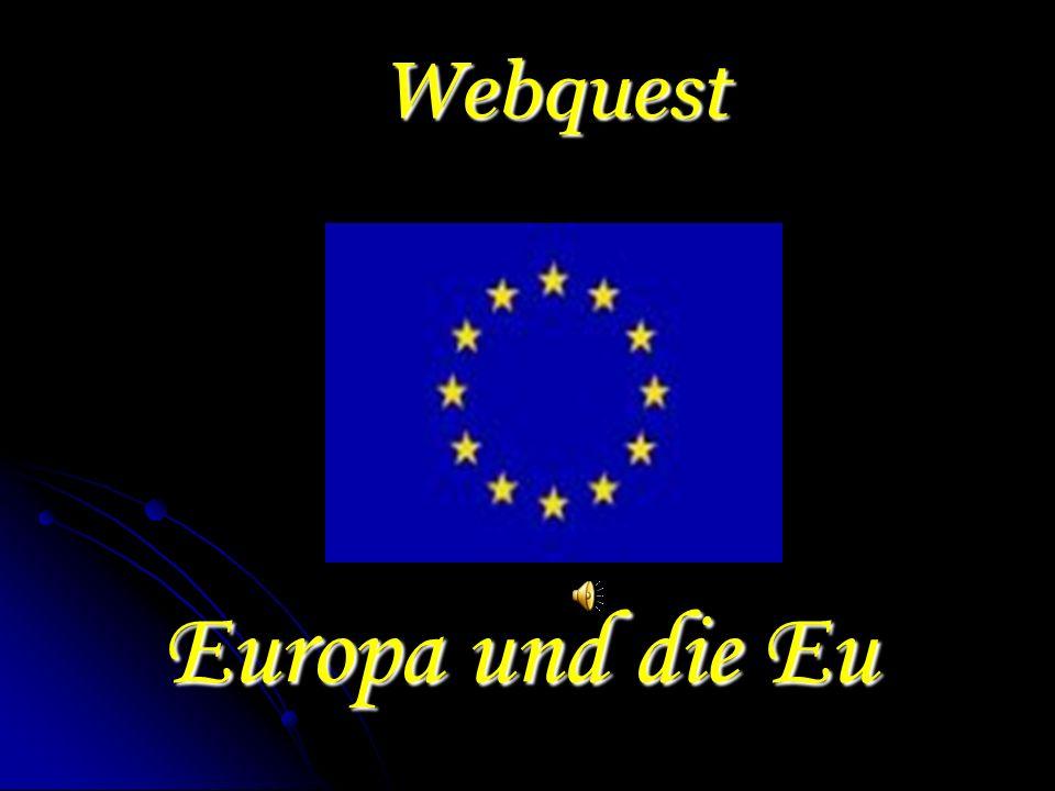 Webquest Europa und die Eu