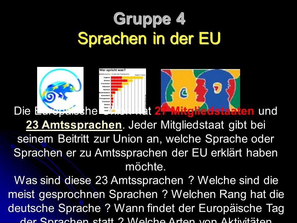 Gruppe 4 Sprachen in der EU