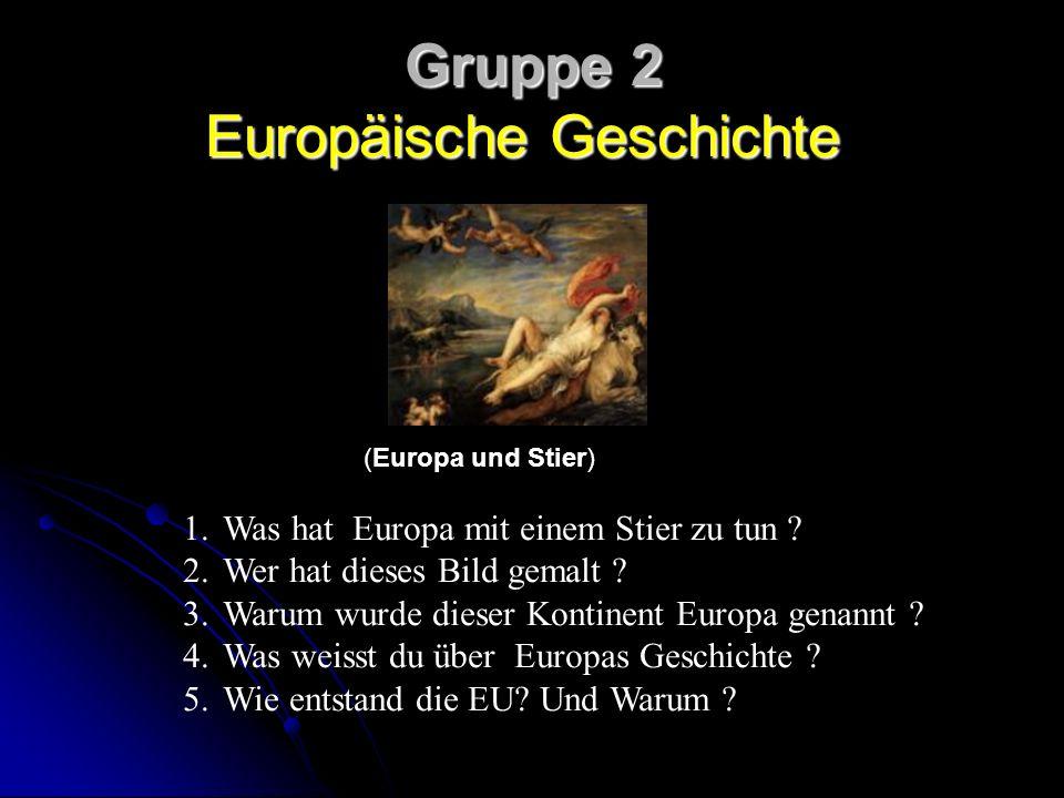 Gruppe 2 Europäische Geschichte
