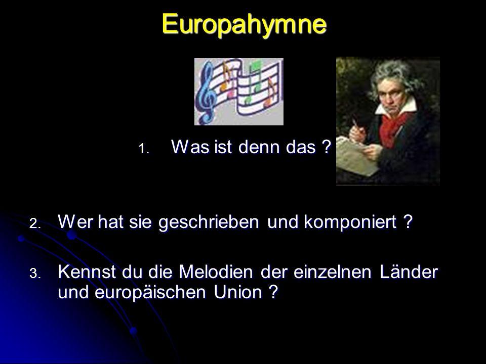 Europahymne Was ist denn das