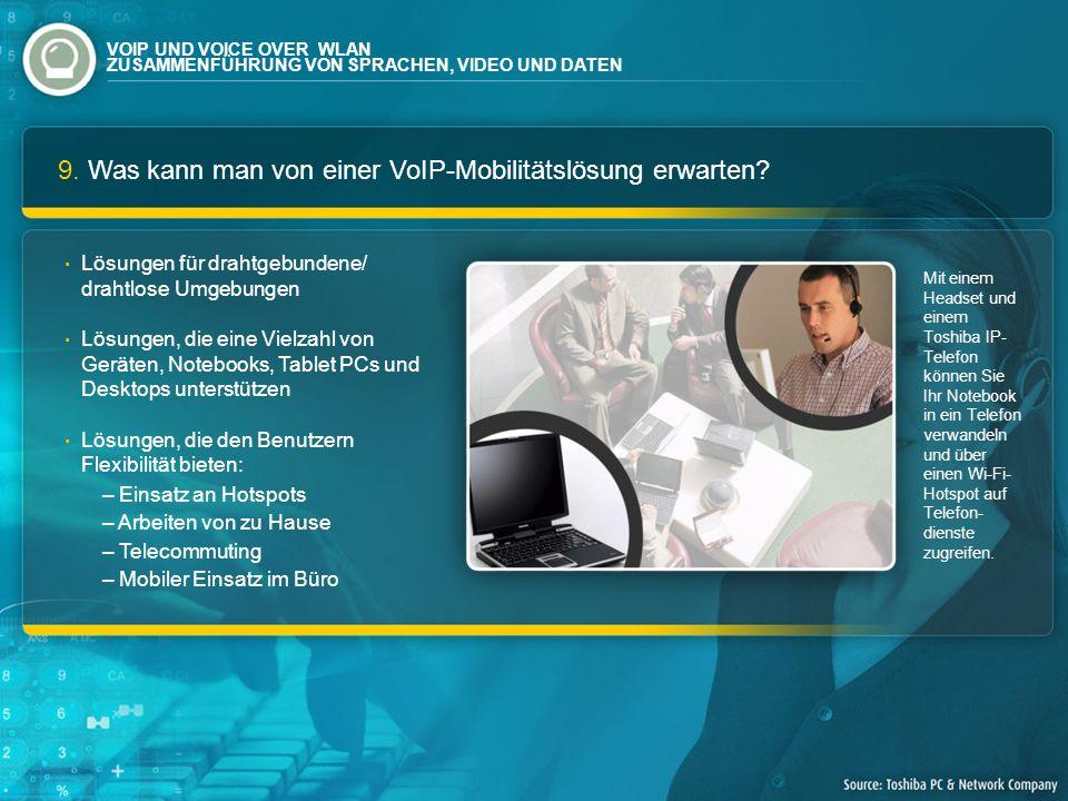 9. Was kann man von einer VoIP-Mobilitätslösung erwarten