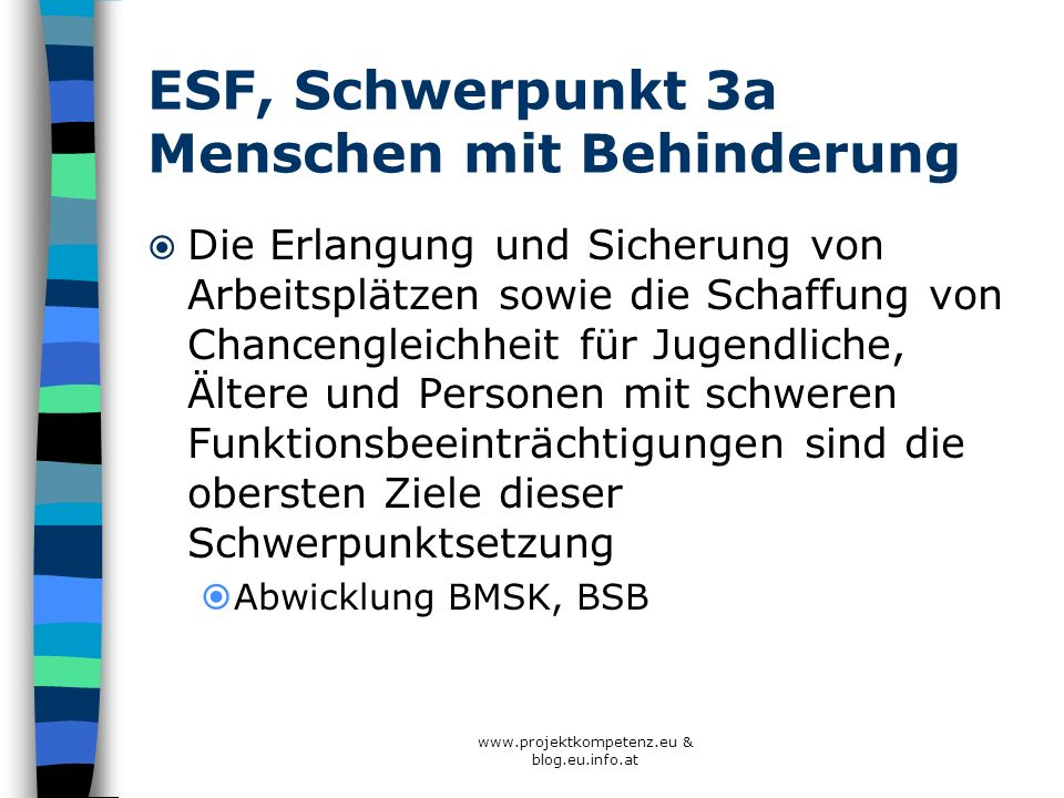 ESF, Schwerpunkt 3a Menschen mit Behinderung