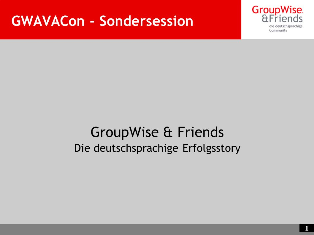 GWAVACon - Sondersession