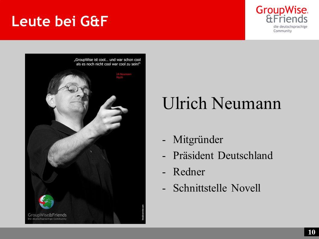 Ulrich Neumann Leute bei G&F Mitgründer Präsident Deutschland Redner