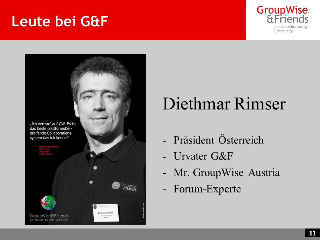 Diethmar Rimser Leute bei G&F Präsident Österreich Urvater G&F