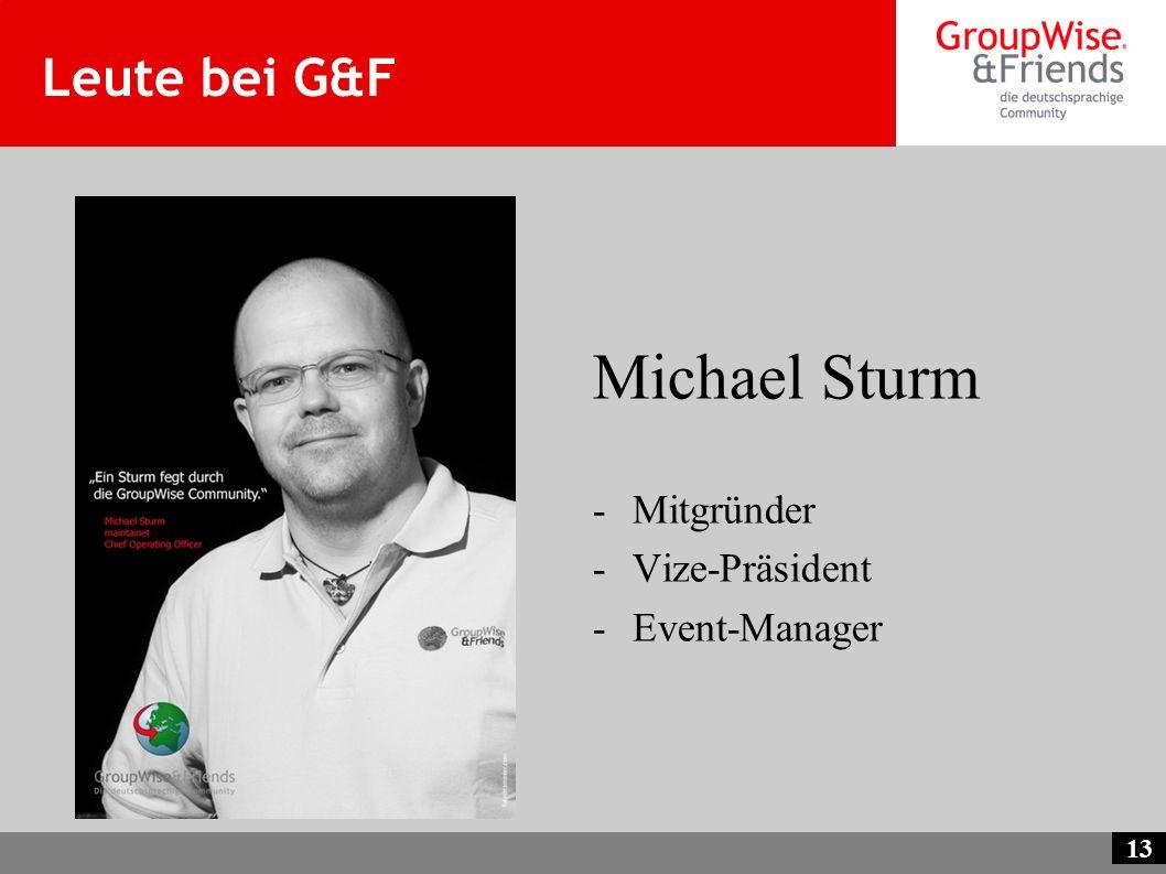 Leute bei G&F Michael Sturm Mitgründer Vize-Präsident Event-Manager