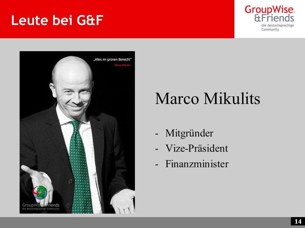 Leute bei G&F Marco Mikulits Mitgründer Vize-Präsident Finanzminister
