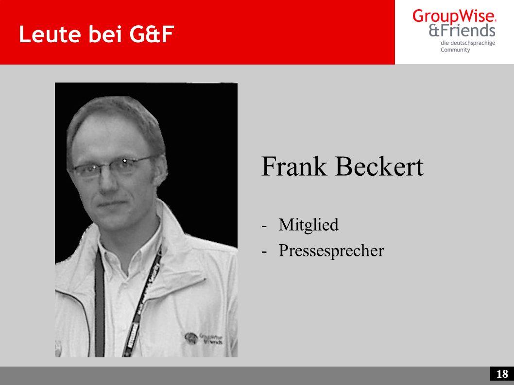 Leute bei G&F Frank Beckert Mitglied Pressesprecher