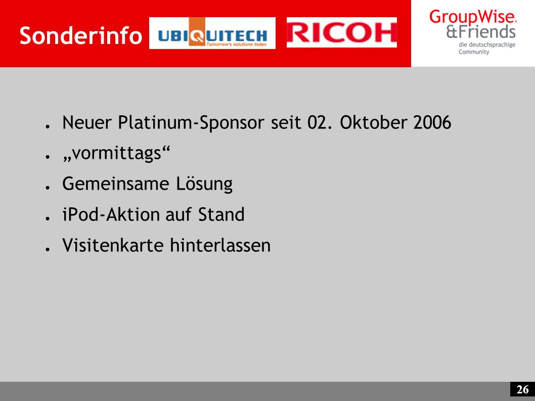 "Sonderinfo Neuer Platinum-Sponsor seit 02. Oktober 2006 ""vormittags"