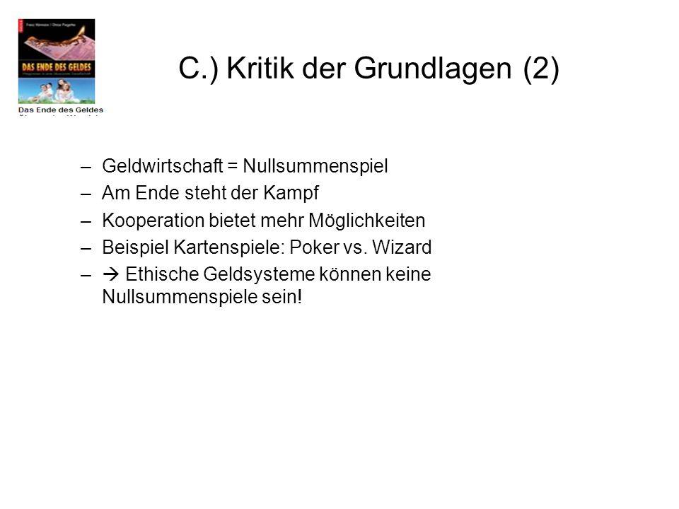 C.) Kritik der Grundlagen (2)