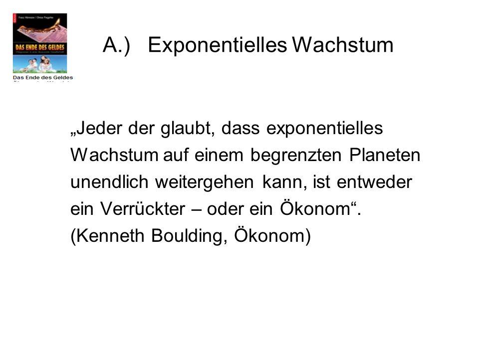 A.) Exponentielles Wachstum