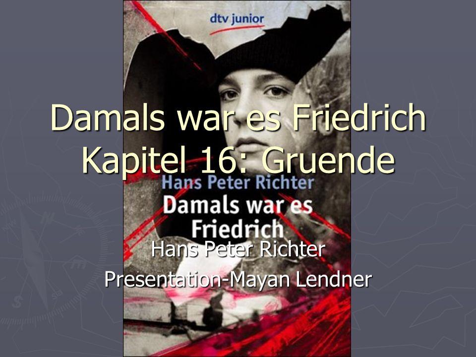 Damals war es Friedrich Kapitel 16: Gruende