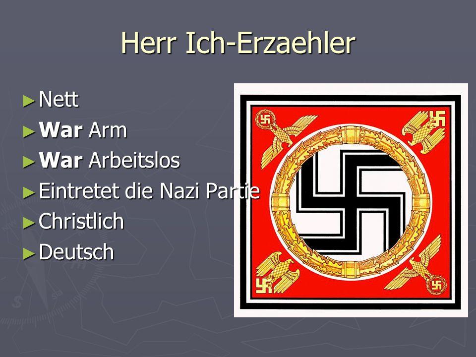 Herr Ich-Erzaehler Nett War Arm War Arbeitslos