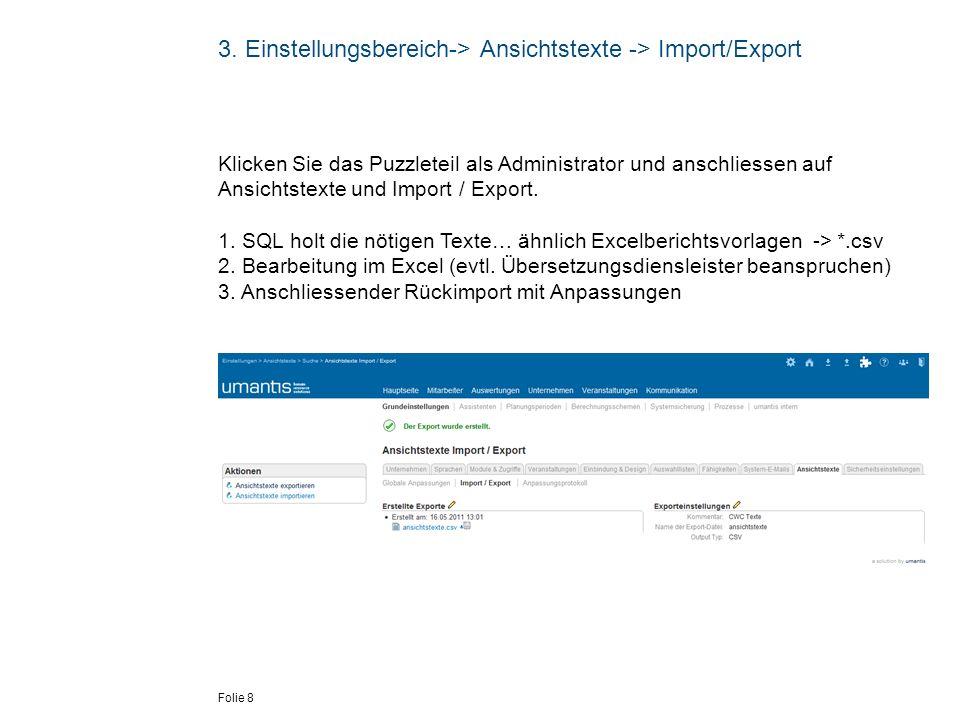 3. Einstellungsbereich-> Ansichtstexte -> Import/Export