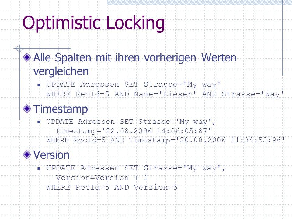 Optimistic Locking Alle Spalten mit ihren vorherigen Werten vergleichen.