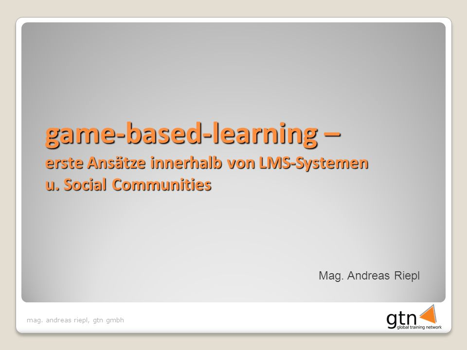 game-based-learning – erste Ansätze innerhalb von LMS-Systemen u