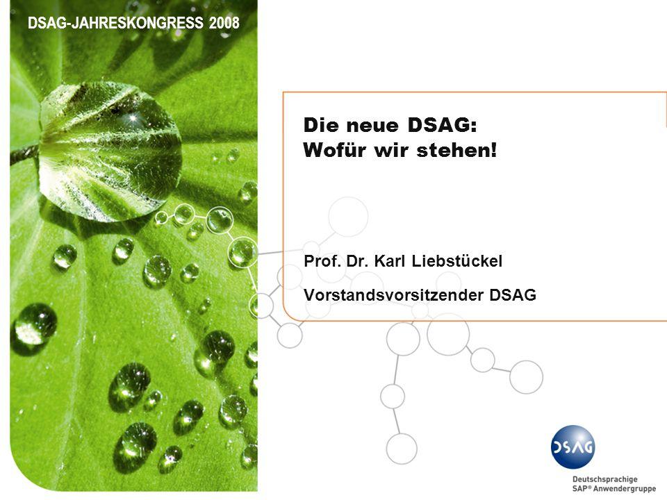 Die neue DSAG: Wofür wir stehen!