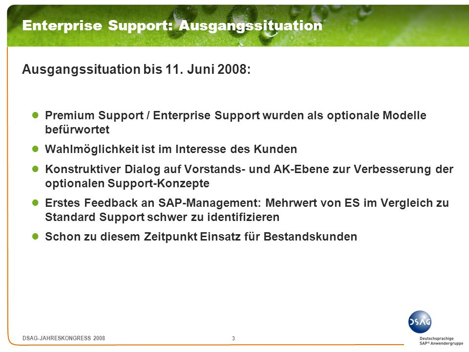 Enterprise Support: Ausgangssituation