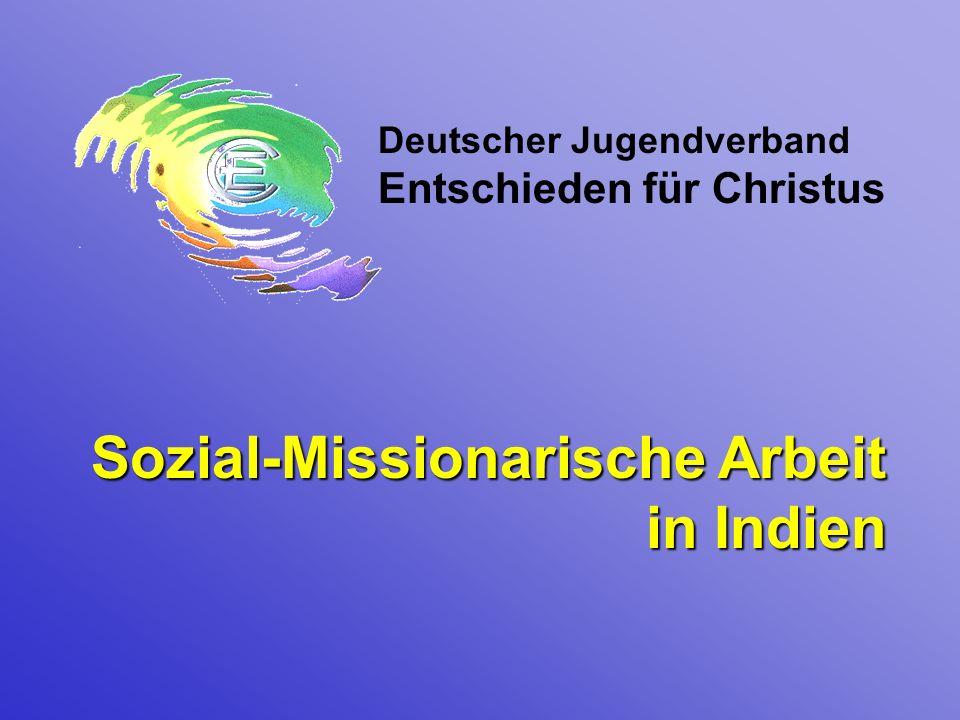 Sozial-Missionarische Arbeit in Indien