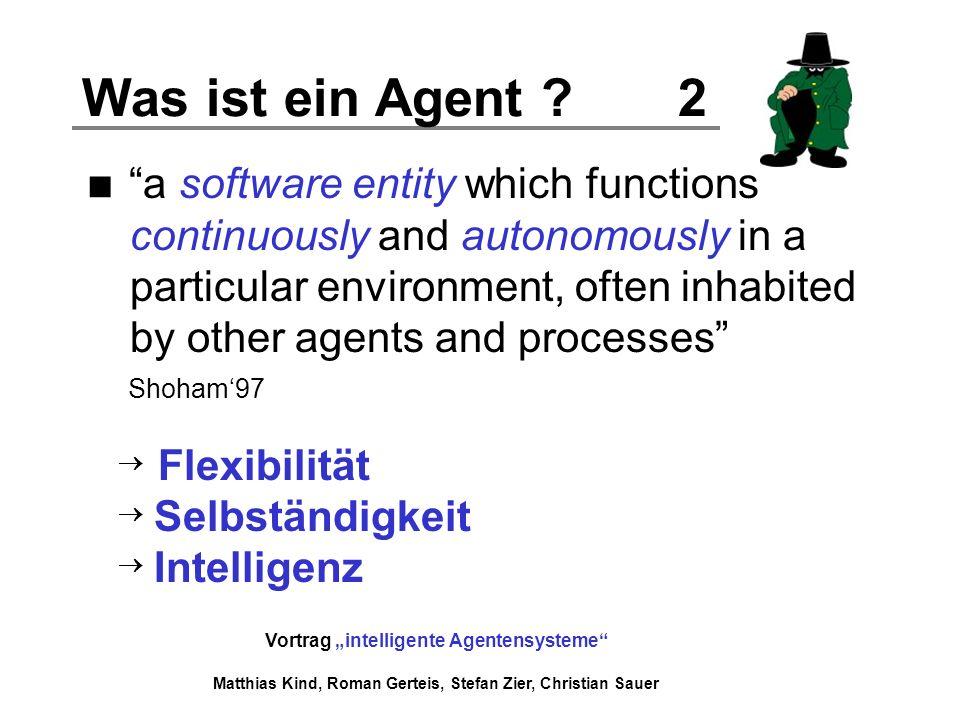 Was ist ein Agent 2