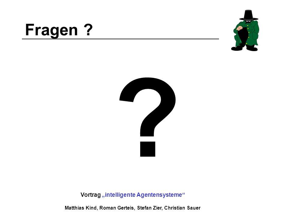 """Fragen Vortrag """"intelligente Agentensysteme"""