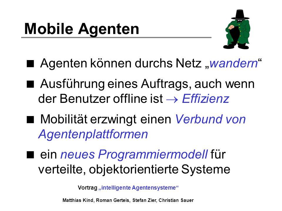 "Mobile Agenten Agenten können durchs Netz ""wandern"
