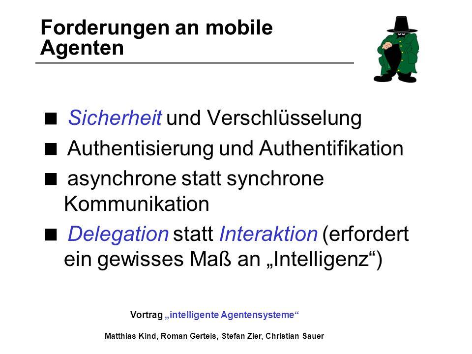 Forderungen an mobile Agenten