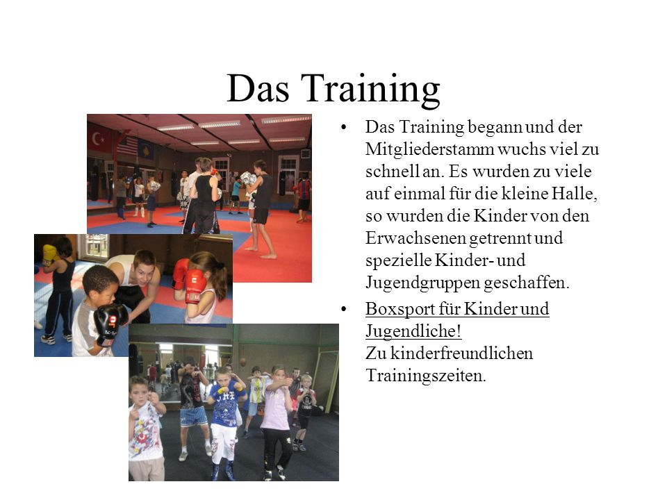 Das Training