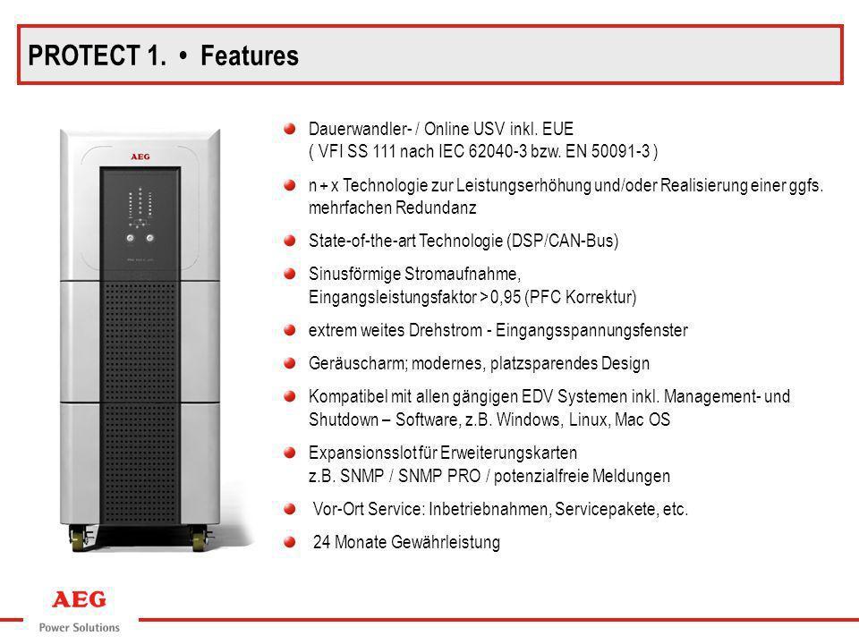 PROTECT 1. • Features Dauerwandler- / Online USV inkl. EUE ( VFI SS 111 nach IEC 62040-3 bzw. EN 50091-3 )