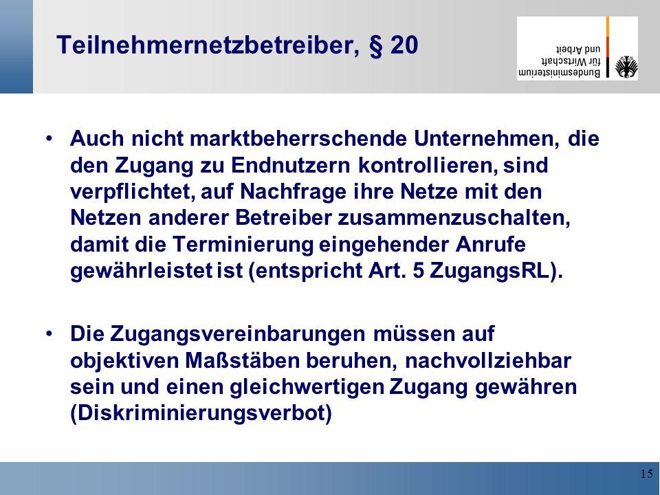 Teilnehmernetzbetreiber, § 20