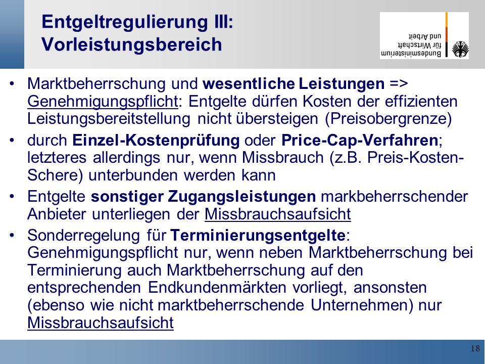 Entgeltregulierung III: Vorleistungsbereich