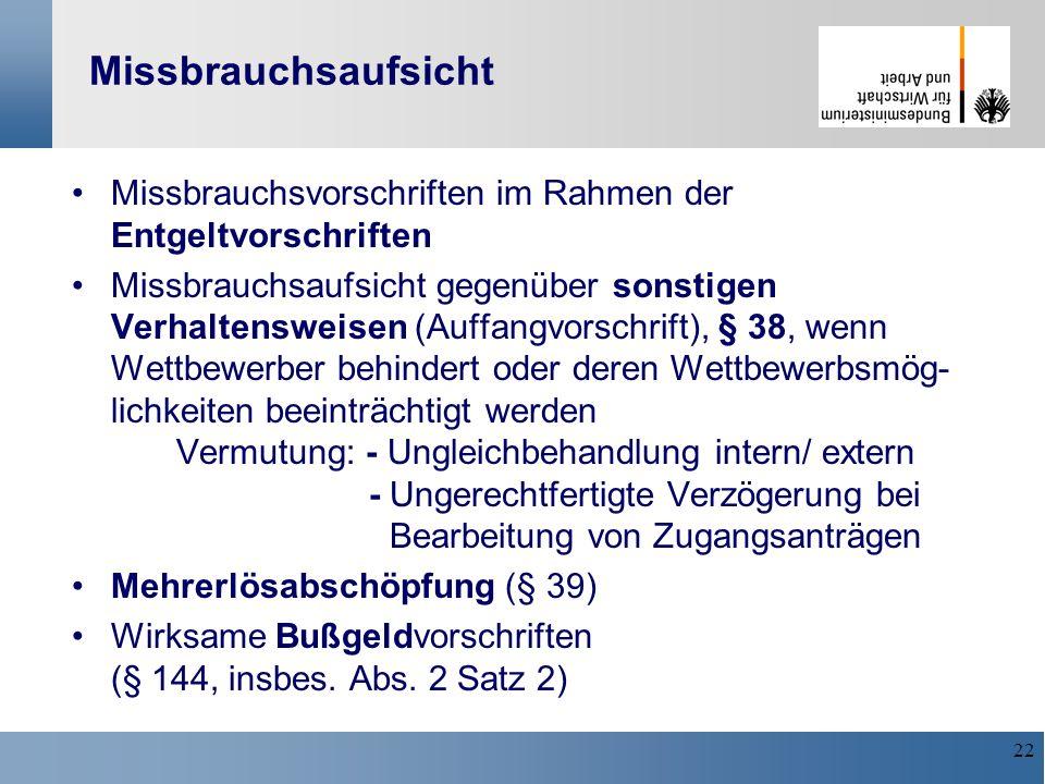 MissbrauchsaufsichtMissbrauchsvorschriften im Rahmen der Entgeltvorschriften.