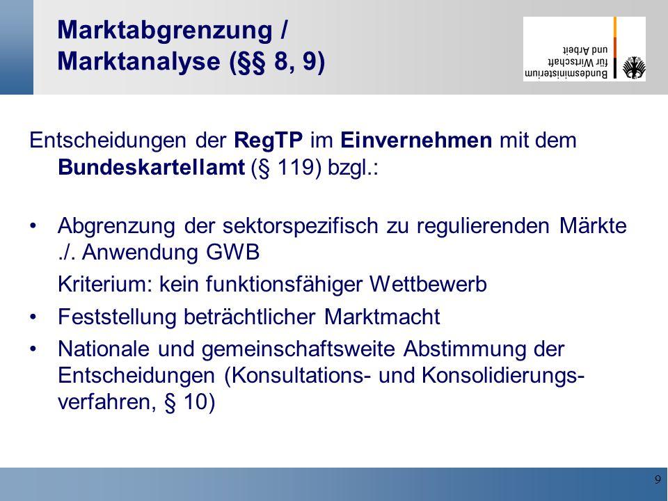 Marktabgrenzung / Marktanalyse (§§ 8, 9)