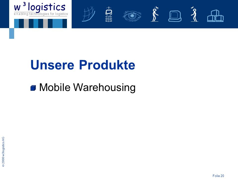 Unsere Produkte Mobile Warehousing