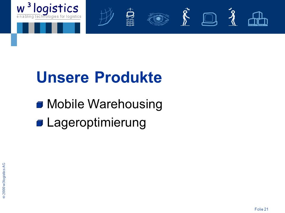 Unsere Produkte Lageroptimierung Mobile Warehousing
