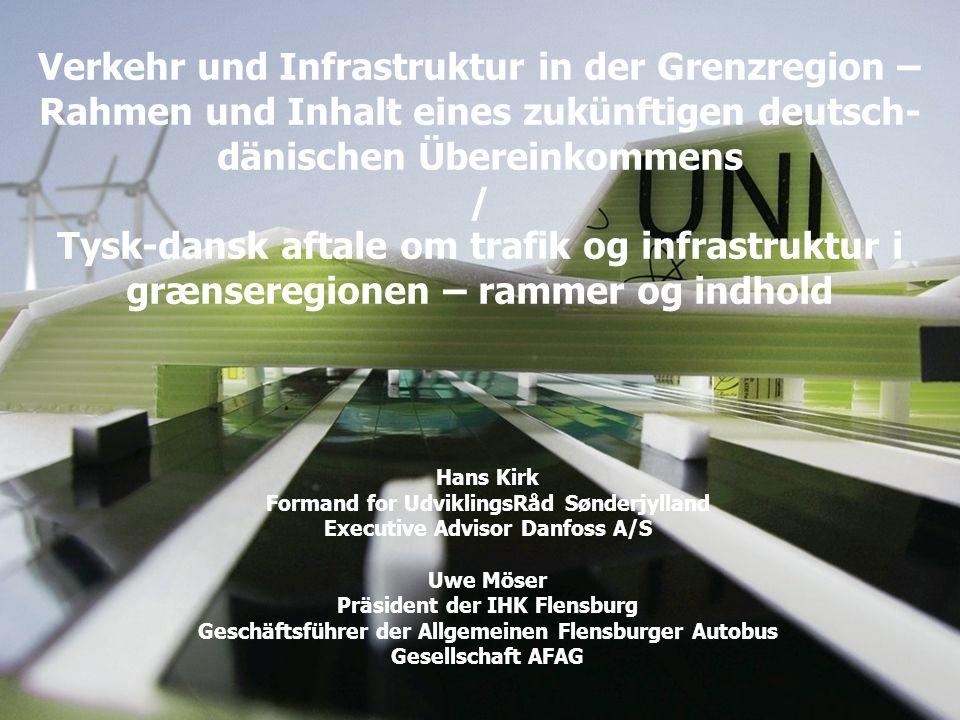 Verkehr und Infrastruktur in der Grenzregion – Rahmen und Inhalt eines zukünftigen deutsch-dänischen Übereinkommens