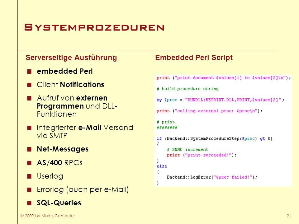 Systemprozeduren Serverseitige Ausführung embedded Perl