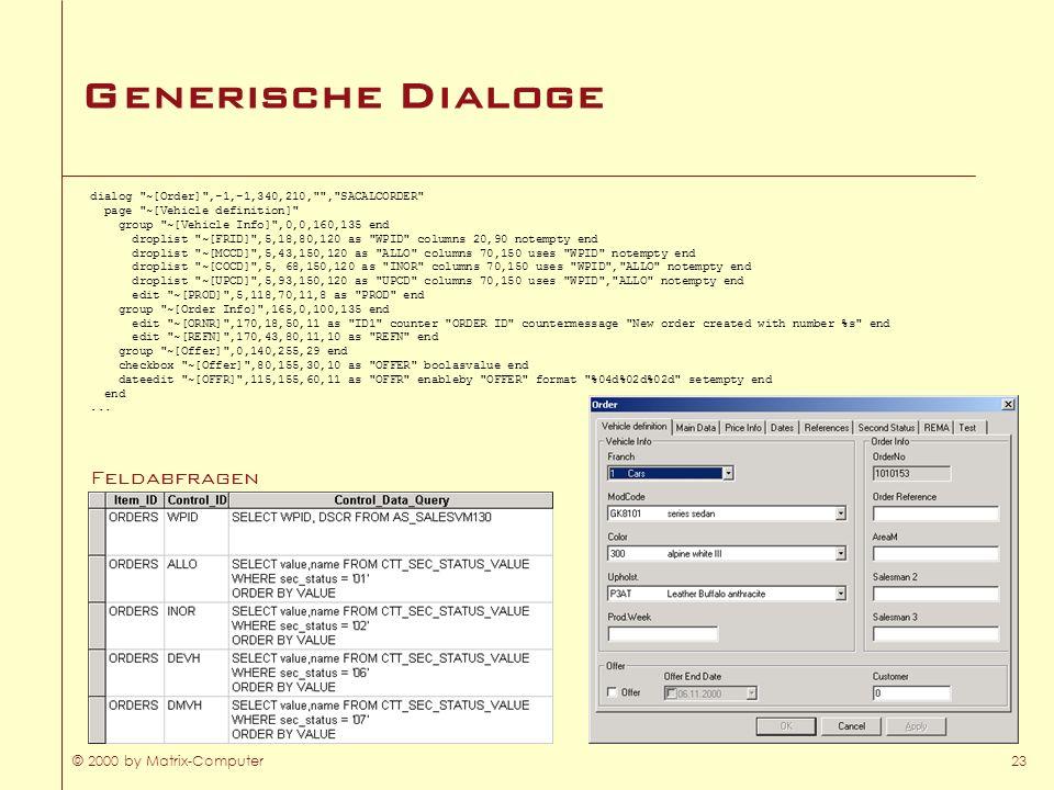 Generische Dialoge Feldabfragen © 2000 by Matrix-Computer