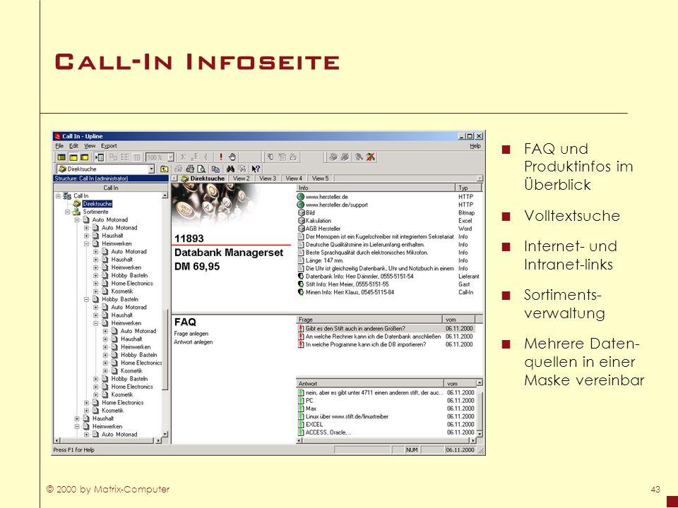 Call-In Infoseite FAQ und Produktinfos im Überblick Volltextsuche