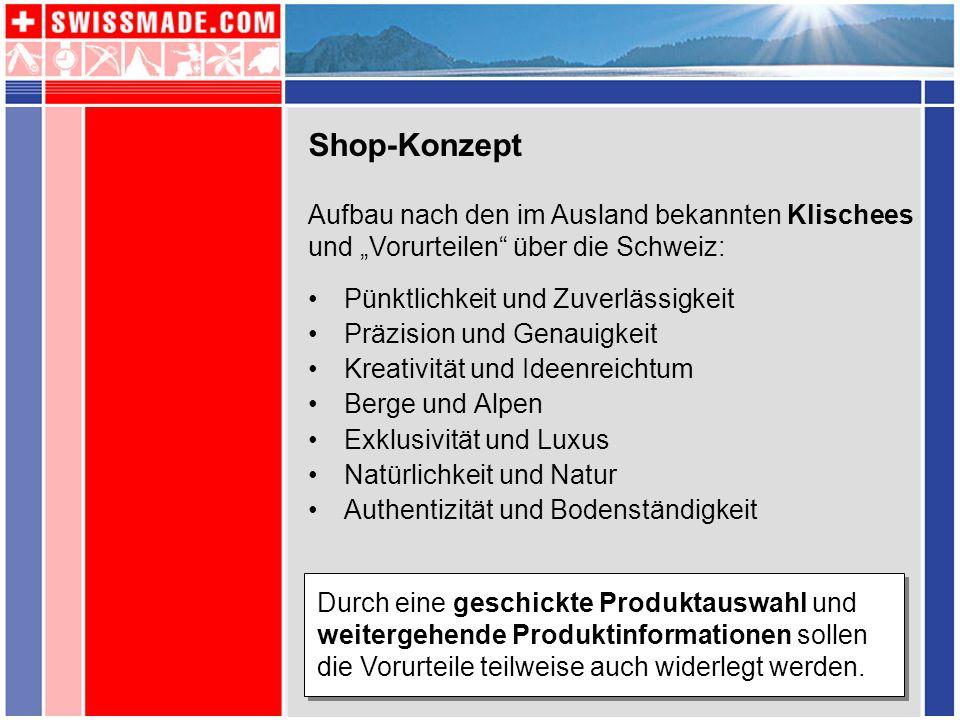 """Shop-Konzept Aufbau nach den im Ausland bekannten Klischees und """"Vorurteilen über die Schweiz: Pünktlichkeit und Zuverlässigkeit."""