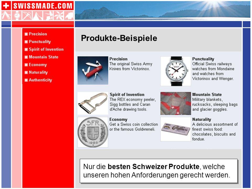 Produkte-BeispieleNur die besten Schweizer Produkte, welche unseren hohen Anforderungen gerecht werden.